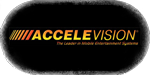 Accelevision: The Leader in Mobile Entertainment Systems